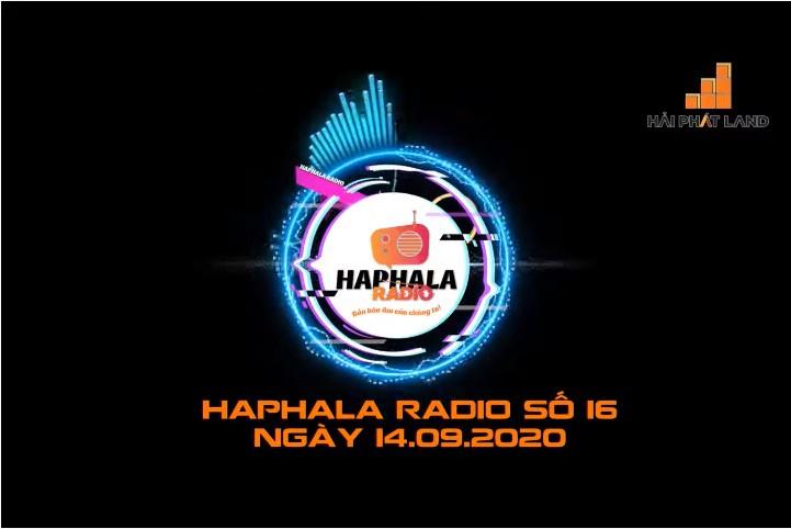 Haphala Radio số 16 ngày 14/09/2020