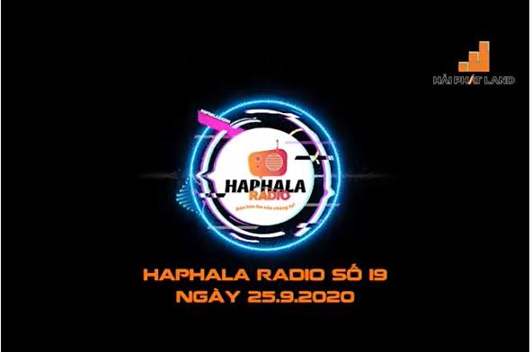 Haphala Radio số 19 ngày 25/09/2020