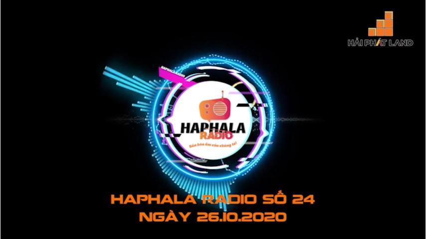 Haphala Radio số 24 | Ngày 26/10/2020