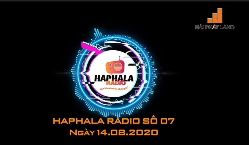 Haphala Radio số 07 ngày 14/08/2020